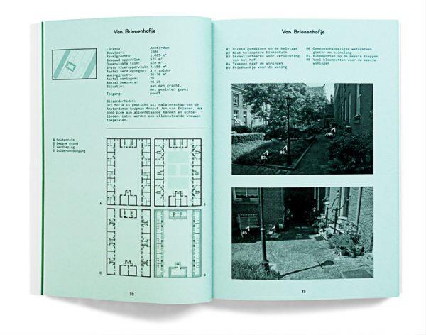 In een multidisciplinair team deed bureau SLA onderzoek naar hofjes. Het team bestond naast architecten uit social designers, beeldende kunstenaars en een stadspsycholoog.